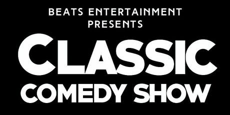 CLASSIC COMEDY SHOW tickets