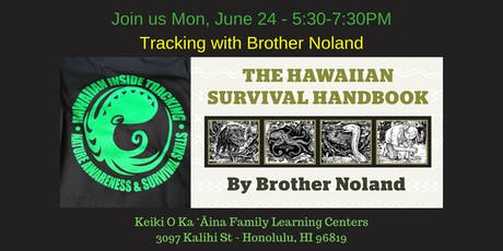 Hawaiian Inside Tracking with Brother Noland tickets