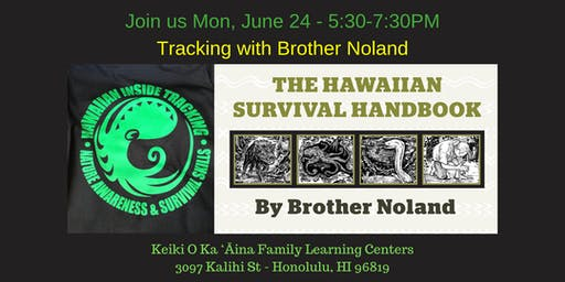 Hawaiian Inside Tracking with Brother Noland