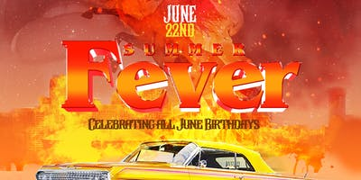 ** & TLE Events presents: SUMMER FEVER