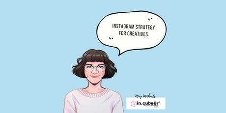 Instagram your brand (strategy) - Marketing Kickstart for Creatives tickets