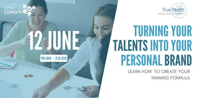 Workshop: Turning your Talents into your Personal Brand
