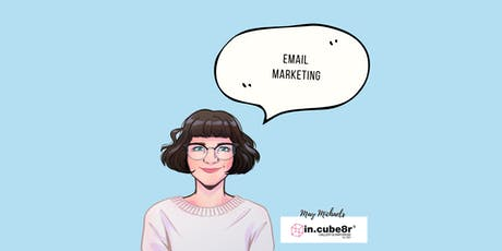 Email Marketing - Marketing Kickstart for Creatives tickets