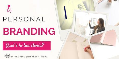 Personal Branding: Qual è la tua storia? | YWN Rome biglietti