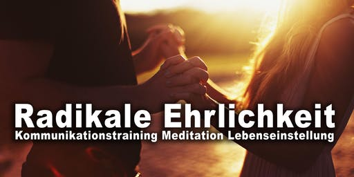 Radical Honesty | Radikale Ehrlichkeit 8-Tage-Retreat-September 2019