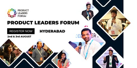 Product Leaders Forum Hyderabad tickets