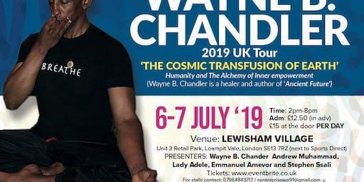 Wayne B. Chandler - The Cosmic Transfusion of Earth