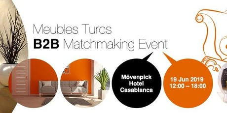 Meubles Turcs B2B Matchmaking Event billets