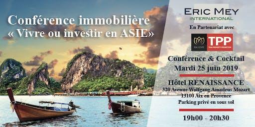 """""""Vivre ou investir en Asie"""" à Aix en Provence"""