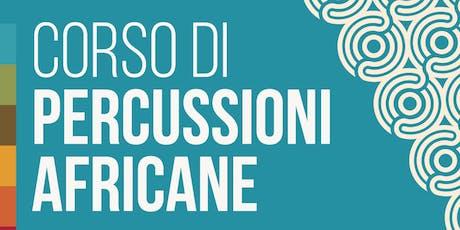 Corso di Percussioni Africane - Circular Music biglietti