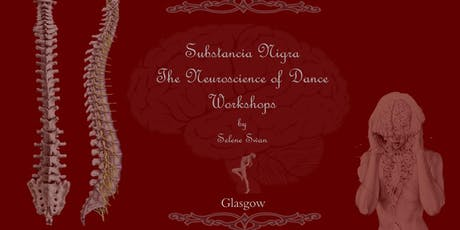 Neuroscience of Dance Workshop - Substancia Nigra  II tickets