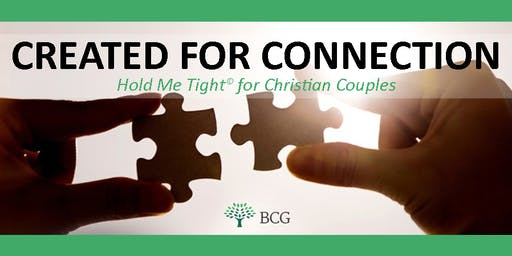 Created for Connection: Hold Me Tight for Christian Couples