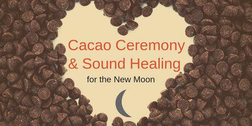 New Moon Cacao Ceremony and Sound Healing