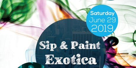 Sip & Paint Exotica tickets
