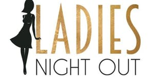 Ladies Night Out 18+