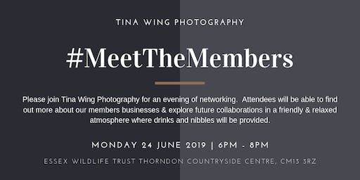 Meet the Members June 2019 Hosted by Tina Wing Photography