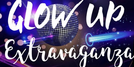The Glow Up Extravaganza 2019 (Semi-Formal Event) tickets