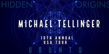 10th Annual USA Tour| Michael Tellinger |HIDDEN ORIGINS & UBUNTU | tickets