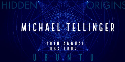 10th Annual USA Tour| Michael Tellinger |HIDDEN ORIGINS & UBUNTU |