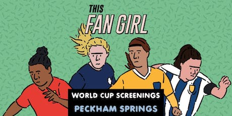 This Fan Girl World Cup Screenings tickets