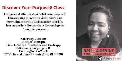 Class: Sat., June 29, 2019 - Discover Your Purpose8 Class