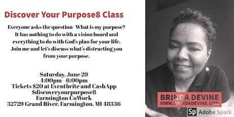 Class: Sat., June 29, 2019 - Discover Your Purpose8 Class tickets