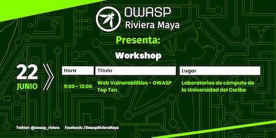 OWASP Riviera Maya - Workshop Vulnerabilidades Web Junio 2019