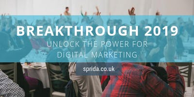 Breakthrough 2019: Unlock the power of digital marketing