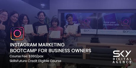 Instagram Marketing for Business Owners (SkillsFuture Credit Eligible) tickets