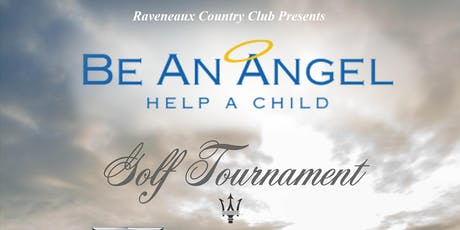 Raveneaux Country Club  Presents - Charity Golf Classic 2019 Benefiting Be An Angel.  tickets
