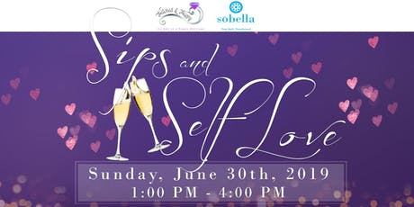Sips and Self Love tickets