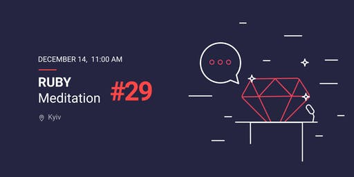 Ruby Meditation #29
