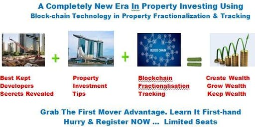 FREE: Blockchain In Property Fractionalization,Tracking & Property Investing Seminar