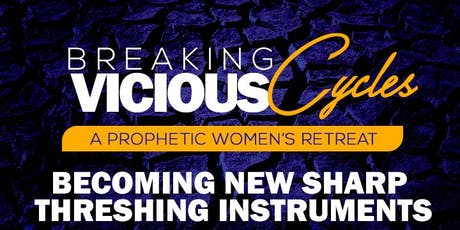 Breaking Vicious Cycles: Becoming New Sharp Threshing Instruments  2020 tickets