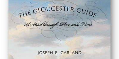 "Joe Garland's ""Gloucester Guide"" Walking Tour"