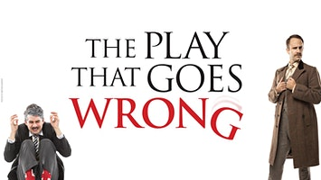 """""""The Play That Goes Wrong"""""""