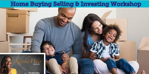 Home Buying , Selling & Investing Workshop