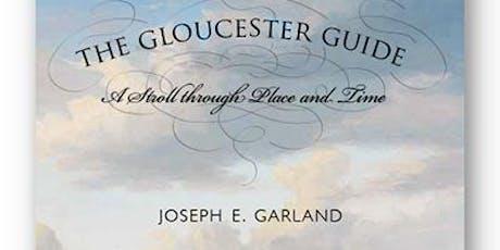 """Joe Garland's """"Gloucester Guide"""" Walking Tour tickets"""