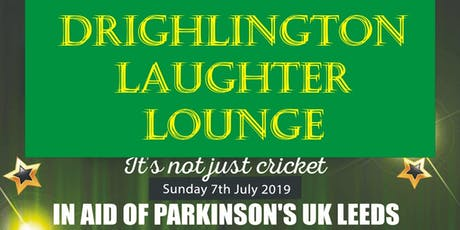 Drighlington Laughter Lounge Charity Comedy Event tickets