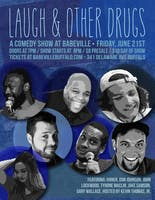 Laugh and Other Drugs