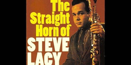 Bruce Ackley & Henry Kaiser Explore the Music of Steve Lacy