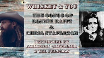 "Ashleigh Chevalier Band with Ted Feldman Present ""Whiskey & You"""