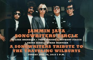 Jammin Java Songwriters Circle w/ Luke Brindley + Todd Wright + Anthony Fiacco + Shane Hines + Ethan Mentzer  - A Songwriters Tribute to The Traveling Wilburys