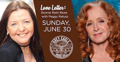 Love Letter: Bonnie Raitt Blues with Peggy Ratusz
