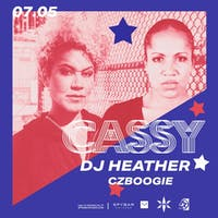 CASSY | DJ HEATHER