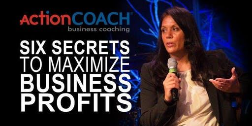 Six Secrets to Maximize Business Profits - Global Speaker: Angie Fairbanks by One True North, INC. ActionCOACHes Paul and Lisa Raggio