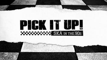 PICK IT UP! Ska in the '90s - Philadelpia Premiere w/ Rathskeller