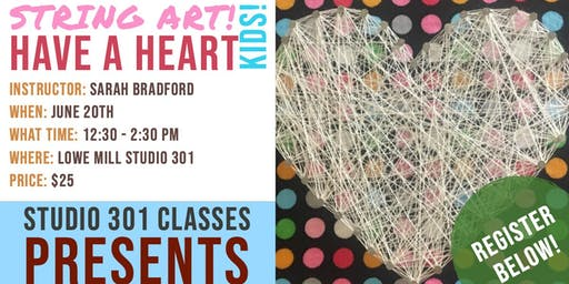 String Art! Have a Heart - Kids - Make and Take!