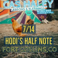 Cas Haley w/ Chase Makai (of Nahko and Medicine for the People) and Special Guests