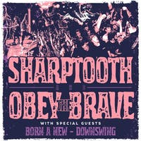 Sharptooth / Obey The Brave